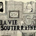 La vie souterraine / Camille Lavaud